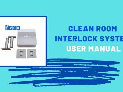 Cleanroom Door Interlock System User Guide